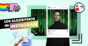 Los algoritmos de Instagram